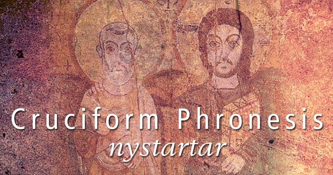 Cruciform Phronesis nystartar